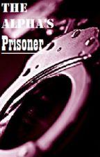 The Alpha's Prisoner by Knipss