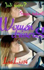 Women Drivers by lislis14
