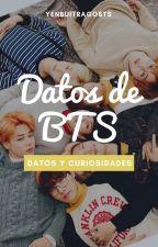 Datos y curiosidades sobre BTS by YenBuitragoBts