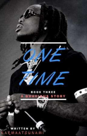 One Time (Book 3) by ChampagneeRosee