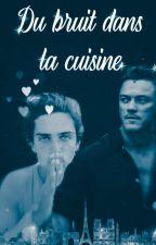 Du Bruit Dans La Cuisine by labtlr