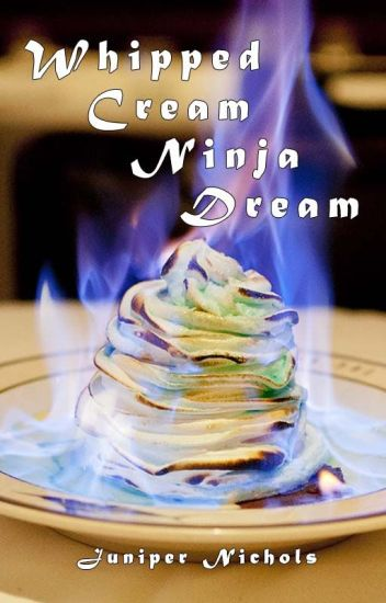 Whipped Cream Ninja Dream
