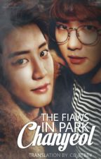 The Flaws in Park Chanyeol by cb_bebey