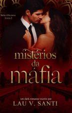 O Mistério da Máfia #Série Obscuros [2º] by lboop_