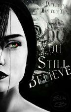Do you still believe? by L_I190404