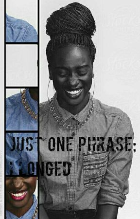 Just One Phrase(ON HOLD) by oluuwadabira232
