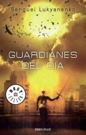 Guardianes del Día ---- Serguéi Lukyanenko by feflosan
