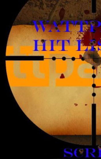 Wattpad's Hit List