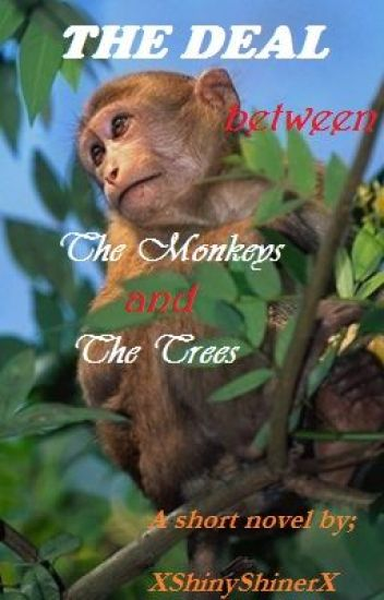 The Deal Between The Monkey And The Trees
