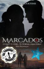 Marcados (em degustação a partir do dia 24/12/17) by Camila_LiiLass
