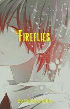 Fireflies (druhý díl od Vlk s Peřím a já) (DOKONČENO) by VanScarletka