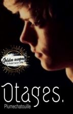 Otages by plumechatouille