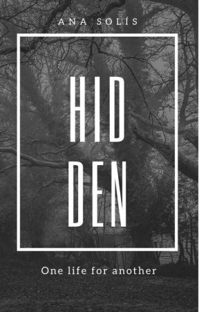 Hidden by AnaBiebs74