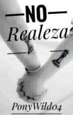 No Realeza by PonyWild04