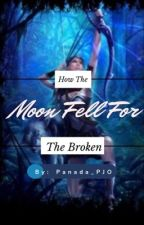 When The Moon Fell For The Broken by Panada_PJO
