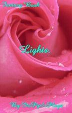 Lights by ItzPip3rPlayz