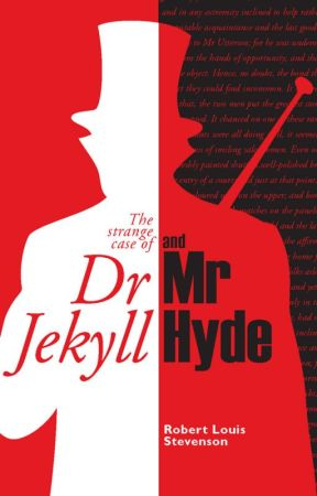 The Strange Case of Dr Jekyll and Mr Hyde by JustynCarter