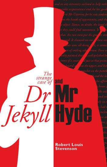 The Strange Case of Dr Jekyll and Mr Hyde - Justyn Carter - Wattpad