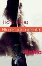 Ella es una agente (Harry y tu) *Terminada* by Niacrazy