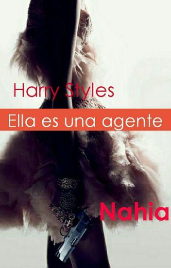 Ella es una agente (Harry y tu) *Terminada*