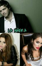 La niñera by Novelas_laliter9
