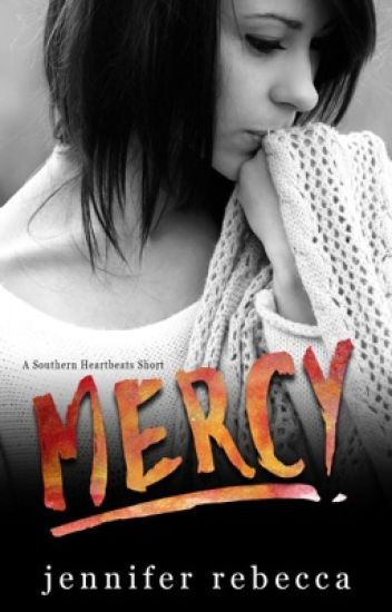 Mercy (A Southern Short)