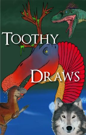Toothy Drawings by TheGreatWolffy