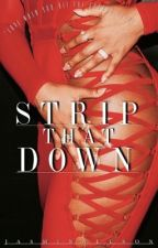 STRIP THAT DOWN // payne au by urwifejazzy