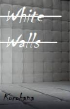 White Walls by Kurohana