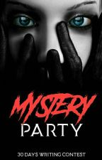 The Mystery Party [Edition 3 - Aug 18] by earnestycommunity