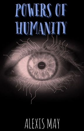Powers of Humanity (Book One) by Mousai77
