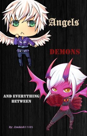 Angels, Demons, and Everything Between by Zoedash11105