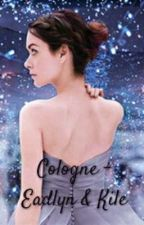 Cologne - Eadlyn & Kile (Concluída) by Perolaagnes