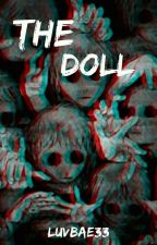 The Doll by Luvbae33