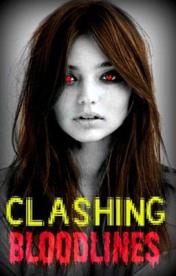 Clashing Bloodlines