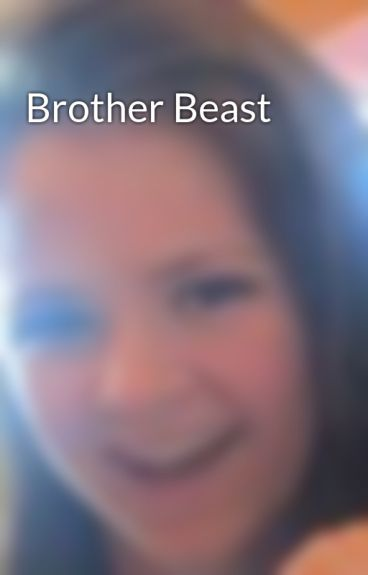 Brother Beast by snowhitestripes