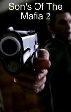 Son's Of The Mafia 2 by MaximusDeVore