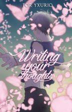 Writing your thoughts | Victuuri [En edición] by Yxurio