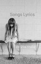 Song Lyrics by diazm0525