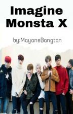 Imagines Monsta X by MayaneBangtan