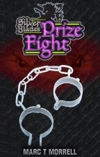 Silver Blades: Prize Fight by Marc_Morrell