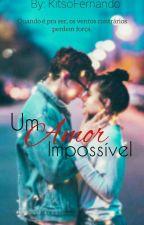 um amor impossivel  by KitsoFernandoMuianga
