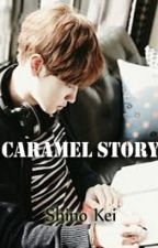 [Completed] Caramel Story  by ShinoKei
