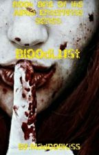 BloodLust (Book One of the Alpha Enterprise Trilogy) by MadDogKiss