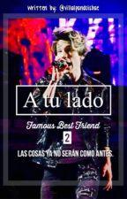 A Tu Lado [FBF 2] «Alonso Villalpando» PAUSADA TEMPORALMENTE by villalpandoisbae