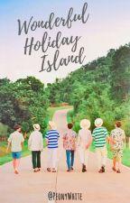 Wonderful Holiday Island [BTS] by PeonyWhite