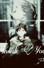 INSIDE YOU by ridaa_