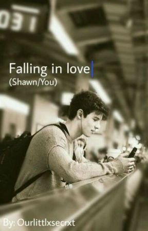 Falling in love - Shawn/You  by Ourlittlxsecrxt
