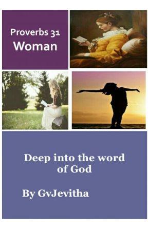 Proverbs 31 Woman by GvJevitha