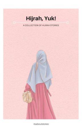 hijrah yuk inspirasi hijrah kisah hijrah seorang muslimah